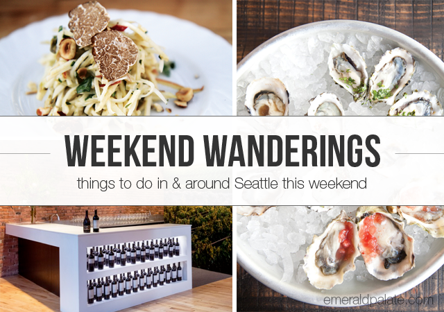 Weekend Wanderings is a list of things to do in Seattle this weekend, curated by The Emerald Palate. This post is for the weekend of January 22-24, 2016 and features 1-dollar oysters, a new wine tasting room in Pioneer Square, a makers craft fair, and a truffle festival in Oregon!
