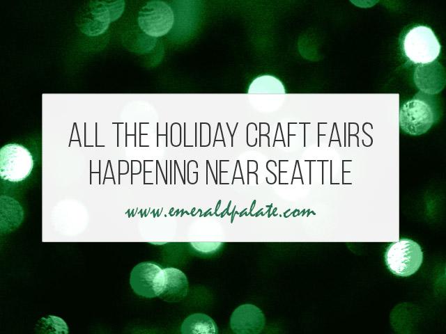 2020 Washington Christmas Bazaar Seattle Christmas Markets: All the Holiday Craft Shows & Fairs (2020)