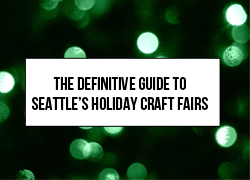 If you love shopping local for holiday gifts, look no further than this ultimate guide to all the craft fairs, makers markets, holiday popups, and indie fleas in Seattle this holiday season.