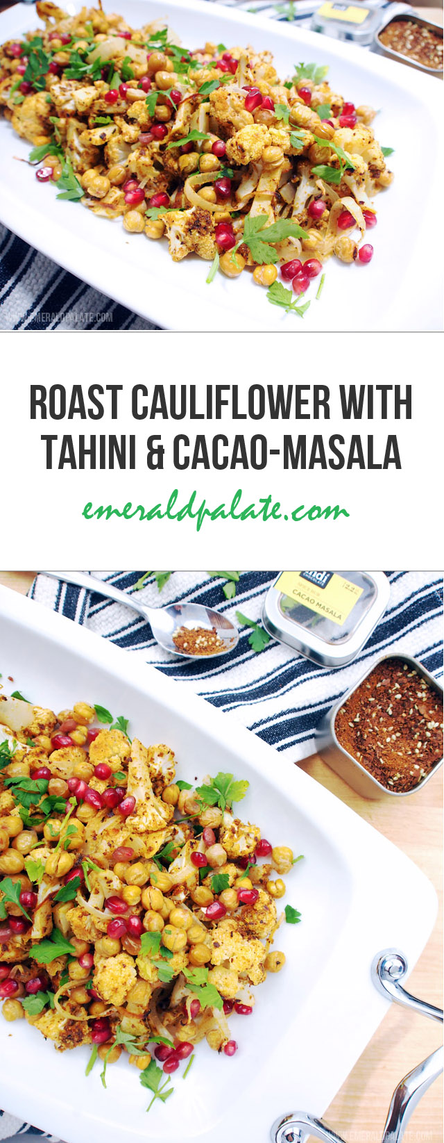 Roast cauliflower and chickpeas recipe with tahini and a cacao-masala spice mix from @indichocolate in Seattle.