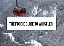 Link to a foodie guide to Whistler. It outlines all the best places to eat in Whistler Village so you can make sure your apres ski is as fun as your time on the slopes!